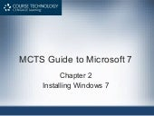 Guide To Windows 7 - Installing Win...