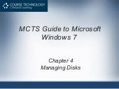 Guide to Windows 7 - Managing Disks