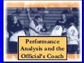981125 Performance Analysis And The Officials Coach