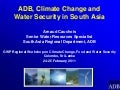 ADB, Climate Change and Water Security in South Asia, by Arnaud Cauchois