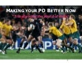Making Your PO Better Now - 9 Ideas