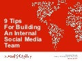 9 tips for creating a world class social media marketing team final