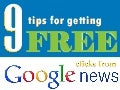 9 Tips for Getting Free Cicks from Google News by Rick DeJarnette at SearchEngineLand