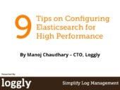 9 Tips on Configuring Elasticsearch for High Performance - via @Loggly