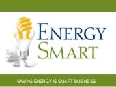 Energy Smart: Saving Energy is Smar...