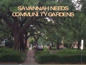 Community Gardens Are Needed In Sav...