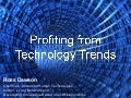 Profiting from Technology Trends: Growth Summit 2009