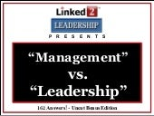 Magement vs. Leadership