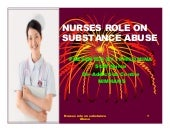 Nurses Role On Substance Abuse By P...
