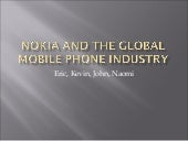 Nokia And The Global Mobile Phone I...