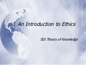 T O K  Intro To  Ethics