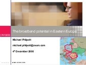 The Broadband Potential In Eastern ...