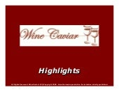 Wine Caviar Highlights For Wine Tas...