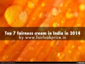 Top 7 fairness cream in India in 2014