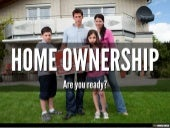 Home Ownership: Are You Ready?