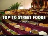 Top 10 Street Foods in India