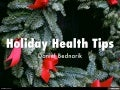 Holiday Health Tips by Daniel Bednarik