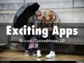 Exciting Apps