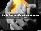 On the Emerging Marketing Approaches