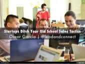 Startups, Ditch Your Old School Sales Model