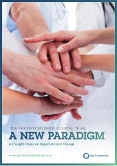 The Patient-Centered Clinical Trial: A New Paradigm