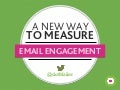 A New Way To Measure Email Engagement