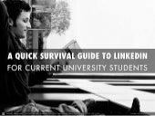A Quick Survival Guide To LinkedIn for Current University Students