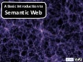 A short introduction to Semantic Web - 2012
