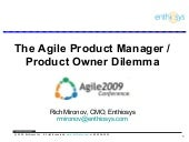 Agile2009 Product Manager - Product Owner Dilemma