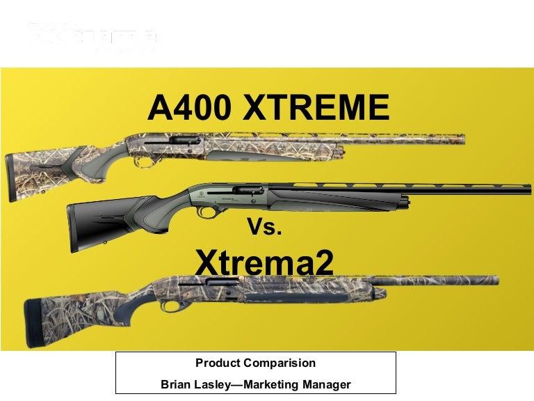 Beretta A400 Xtreme 2 Beretta A400 Xtreme vs Xtrema
