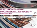 Development and urban infrastructure: a sustainability perspective