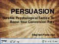 Persuasion; Surefire ways to boost your conversion rate - Stephen Pavlovich