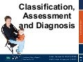 Section 5 - Classification, Diagnosis and Assessment