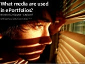 What media are used in ePortfolios?