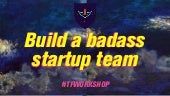 How to Build a Badass Startup Team