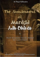 The Abandonment of Masājid Adh-Dhirār