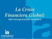 La Crisis Financiera Global