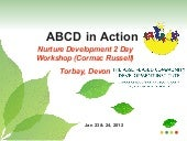 Abcd in action, 2 day workshop in d...