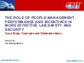 The Role of People Management, Performance and Incentives in more effective Lab Safety and Security