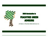 About Peachtree Green Advisors2009