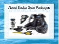 About scuba gear packages