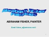 Abraham fisher selected paintings  ...