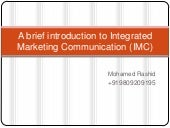 A Brief Introduction To Integrated Marketing Communication (