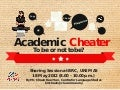 Academic Cheater: To Be or Not to Be?