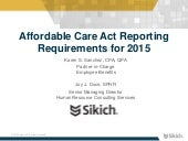 Affordable Care Act Reporting Requirements for 2015 [Webinar Slides]