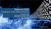 Telecom 2020:Preparing for a very different tomorrow