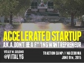 Accelerated Startup - Traction Camp, Mavrovo, Macedonia - June 2015