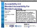 Accessibility 2.0: Blended Learning For Blended Accessibility
