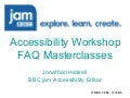 2006: eLearning Multimedia Accessibility FAQ Masterclass