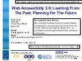 Web Accessibility 3.0: Learning From The Past, Planning For The Future